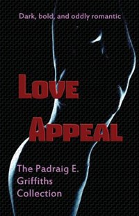Love Appeal by Griffiths, Padraig E./ Sheerin, Chris, Chris Sheerin (9781545353592) - PaperBack - Romance Erotica