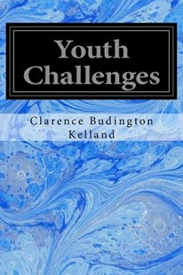 Youth Challenges by Clarence Budington Kelland (9781548272364) - PaperBack - Classic Fiction