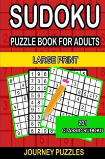 Journey Sudoku Puzzle Book by Dehaney, Gregory, Mr. (9781548978358) - PaperBack - Craft & Hobbies Puzzles & Games