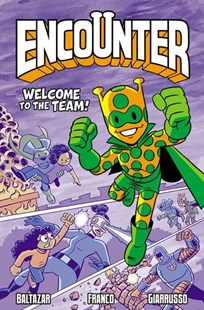 Encounter 2 by Art Baltazar, Franco Aureliani, Chris Giarrusso (9781549302718) - PaperBack - Children's Fiction