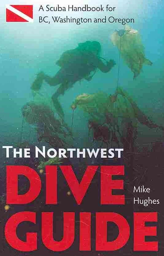 The Northwest Dive Guide