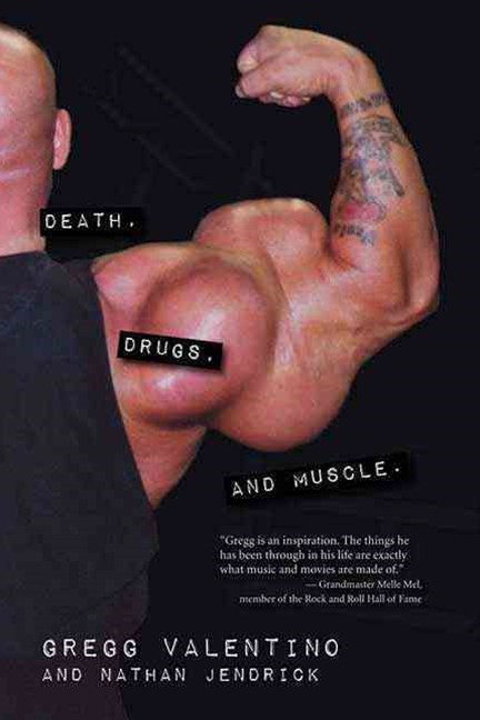 Death, Drugs and Muscle