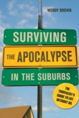Surviving the Apocalypse in the Suburbs