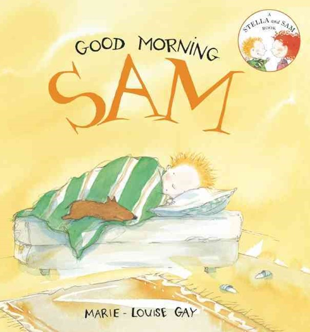 Good Morning, Sam