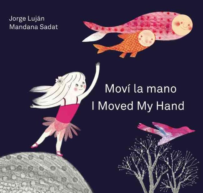 Mov+¡ la Mano / I Moved My Hand