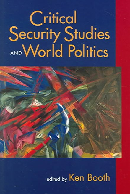 Critical Security Studies and World Politics