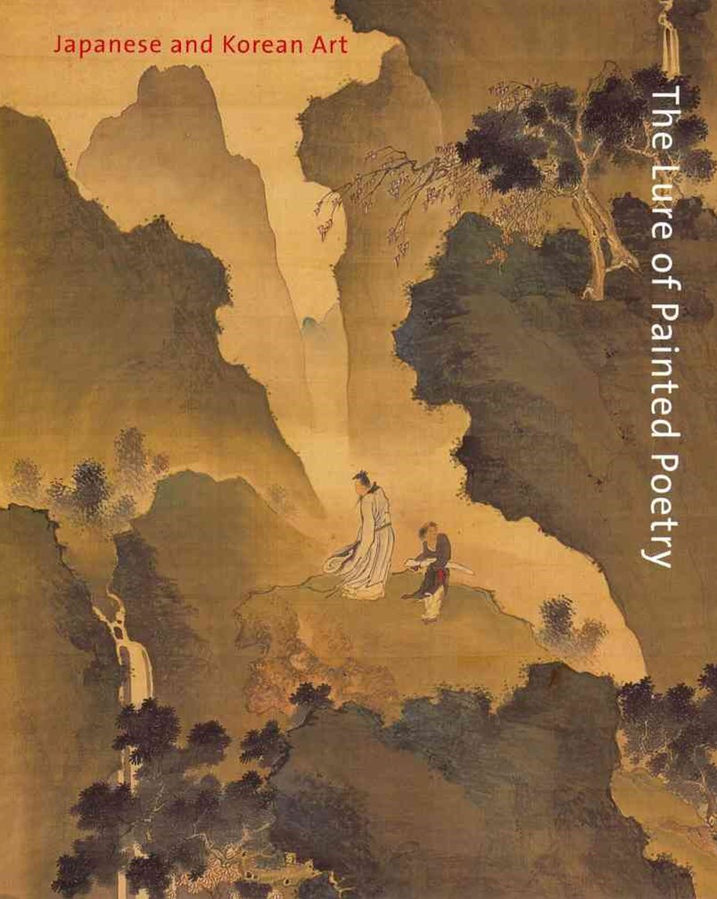 Lure of Painted Poetry: Japanese and Korean Art
