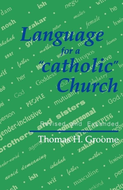 Language for a &quote;Catholic Church&quote;