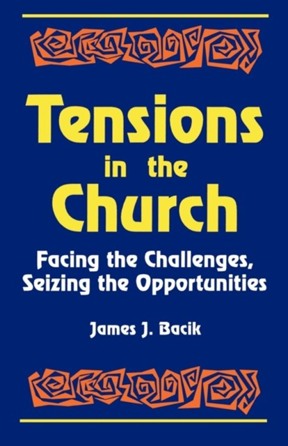 Tensions in the Church