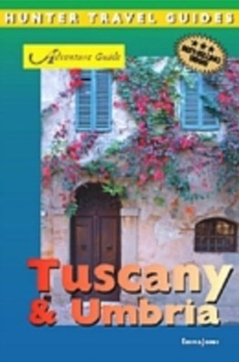 Tuscany & Umbria Adventure Guide