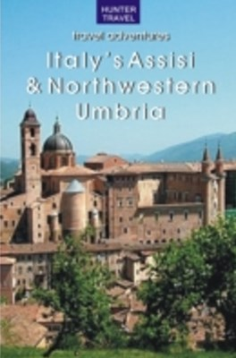 Italy's Assisi & Northwestern Umbria