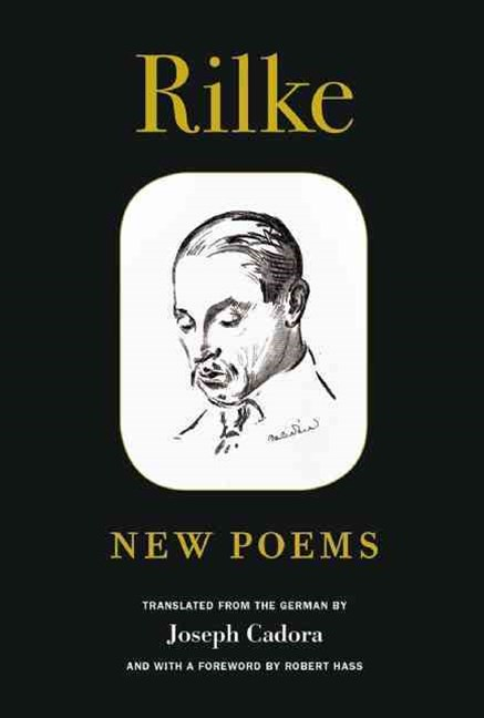 Rilke: New Poems