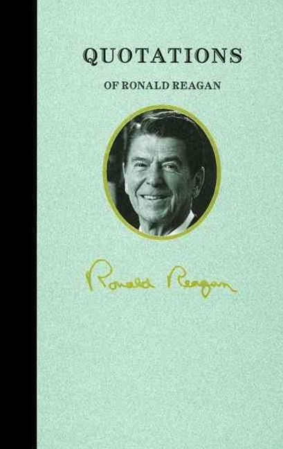 Quotations of Ronald Reagan