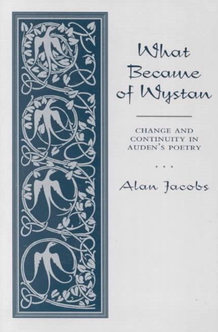 What Became of Wystan?