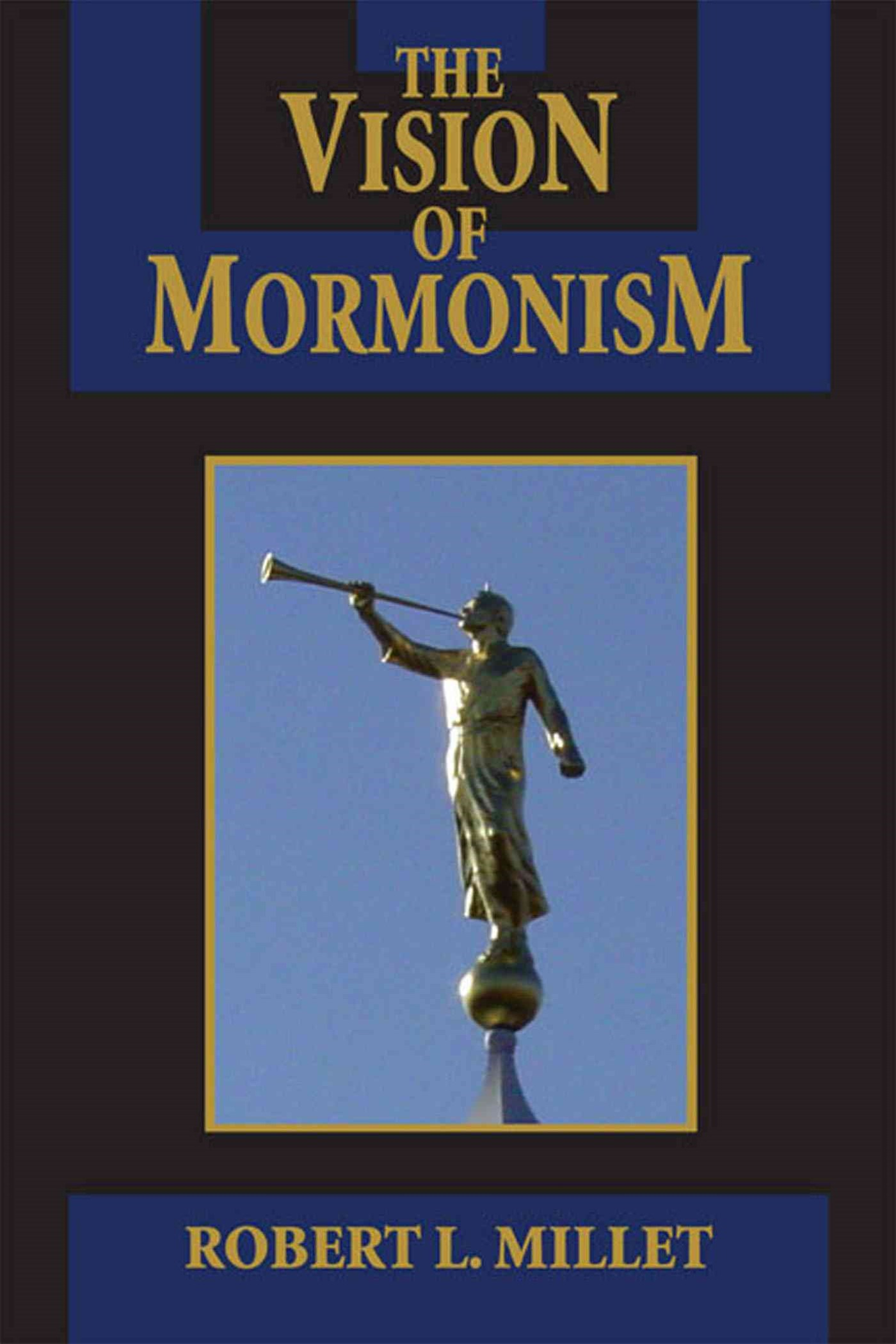 The Vision of Mormonism