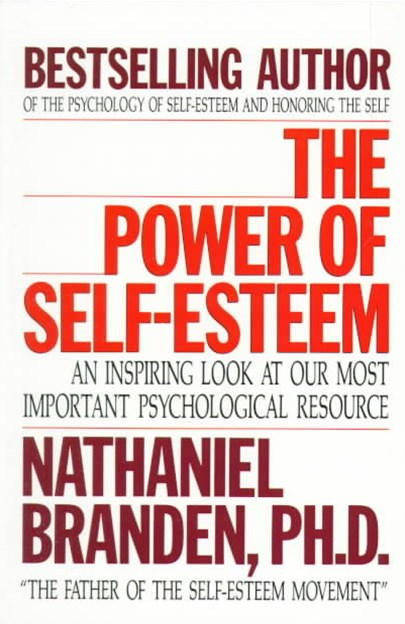 The Power of Self-Esteem