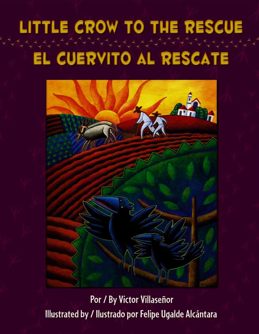 Little Crow to the Rescue/el Cuervito al Rescate