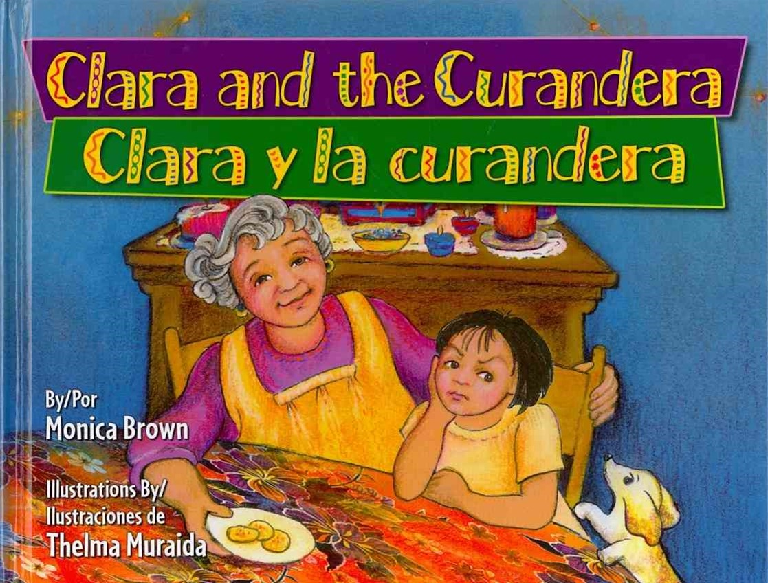 Clara and the Curandera / Clara y la Curandera