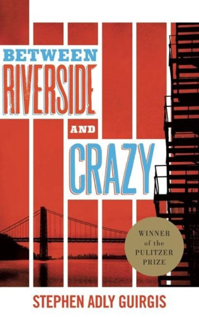 (ebook) Between Riverside and Crazy (TCG Edition)