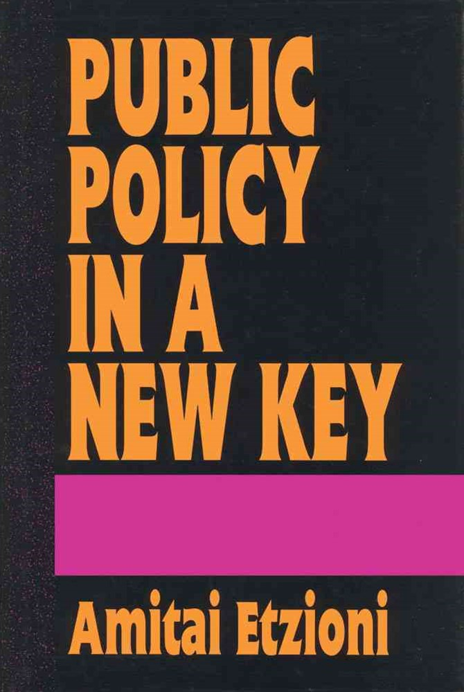 Public Policy in a New Key