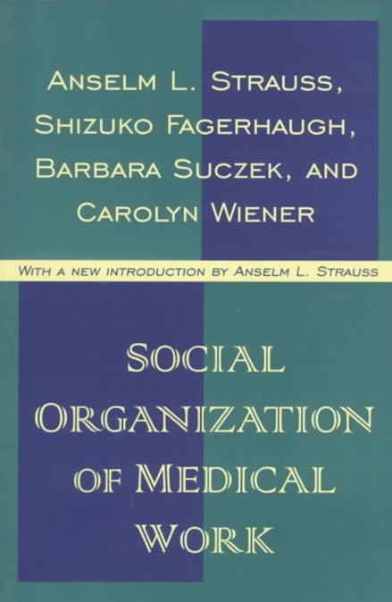 Social Organization of Medical Work