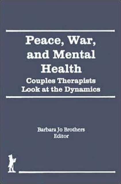 Peace, War, and Mental Health