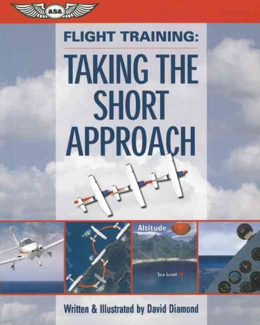 Flight Training: Taking the Short Approach