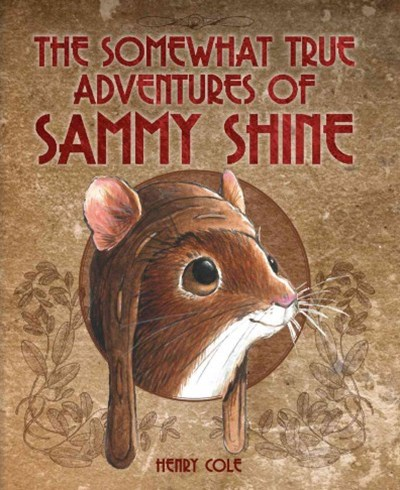 Somewhat True Adventures of Sammy Shine, The