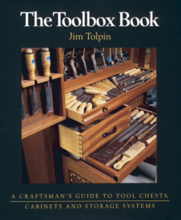 Toolbox Book: A Craftsman's Guide to Tool Chests, Cabinets and S