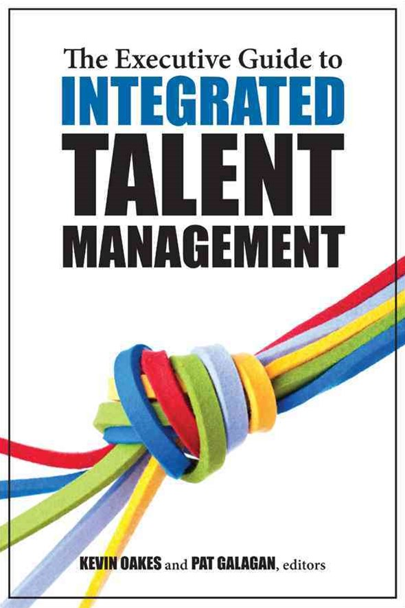 Executive Guide to Integrated Talent Management