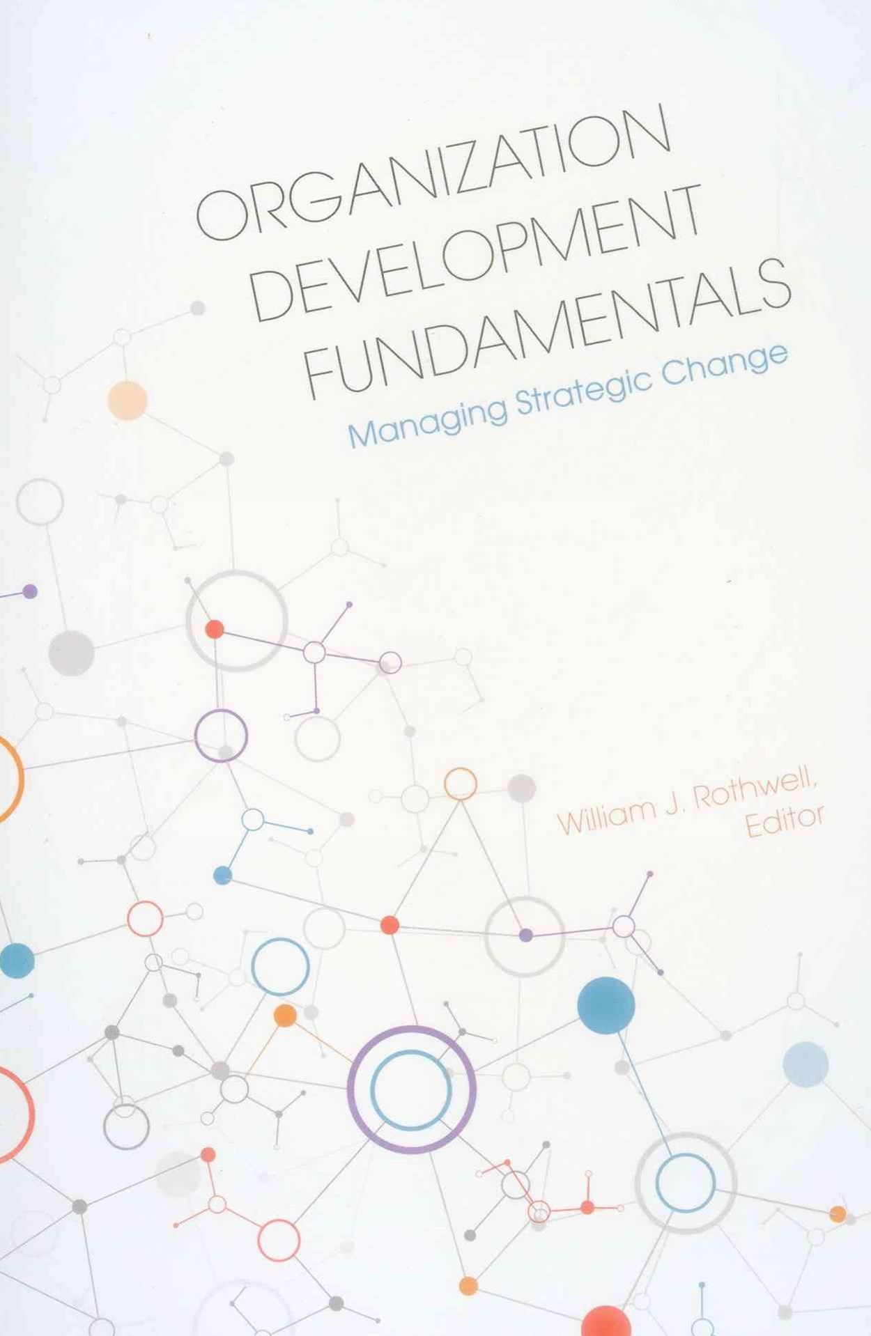 Organization Development Fundamentals