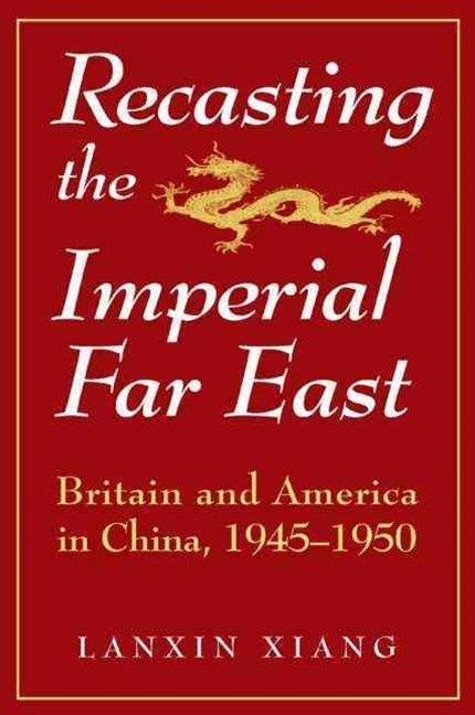 Recasting the Imperial Far East