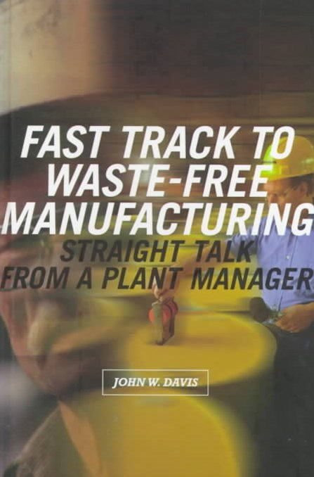Fast Track to Waste-Free Manufacturing