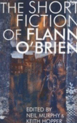 (ebook) Short Fiction of Flann O'Brien
