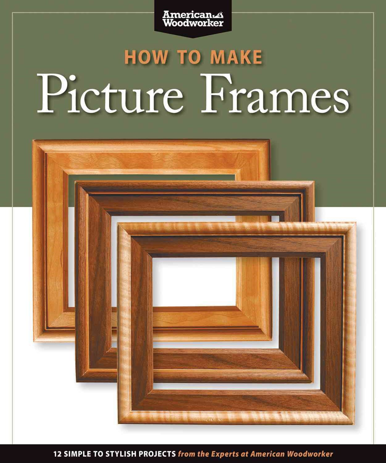 How to Make Picture Frames (Best of AW)