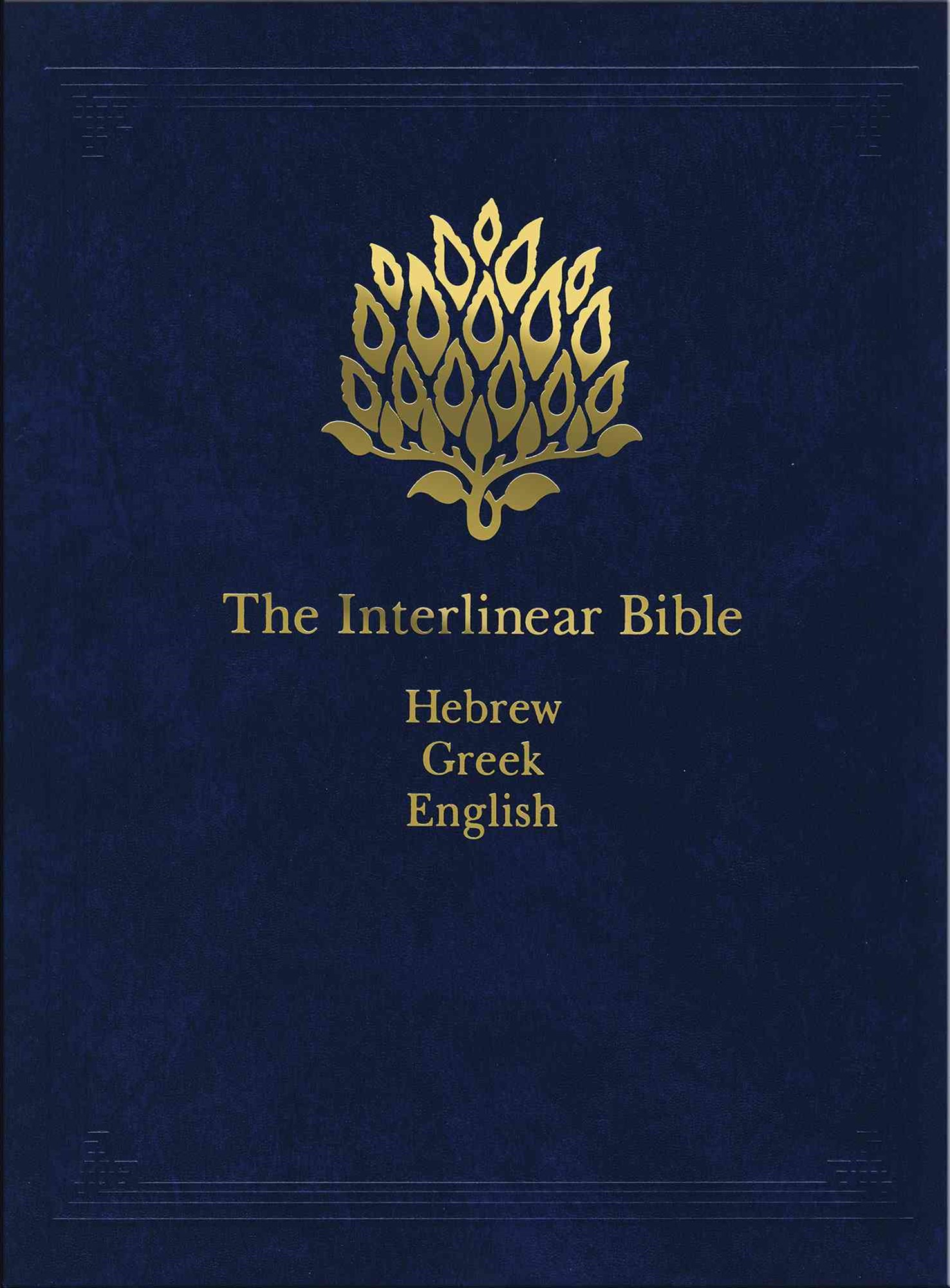 The Interlinear Bible Hebrew-Greek-English 1 Volume Edition with Strong's Concordance Numbers above
