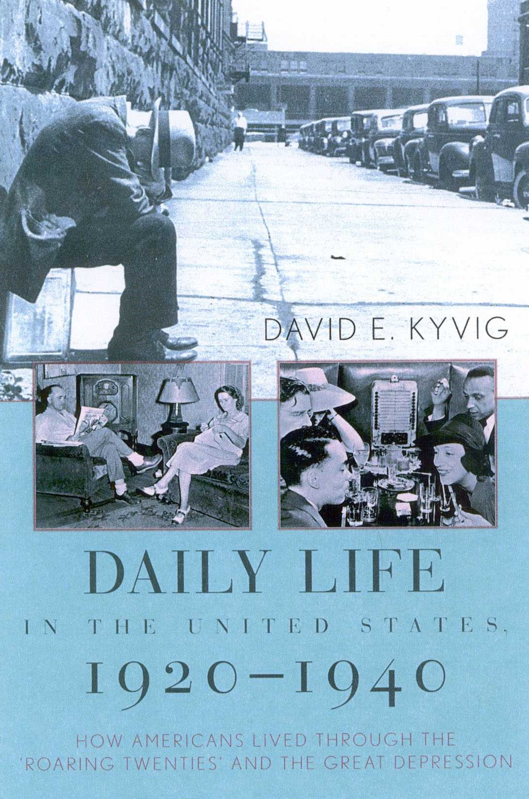 Daily Life in the United States, 1920-1940