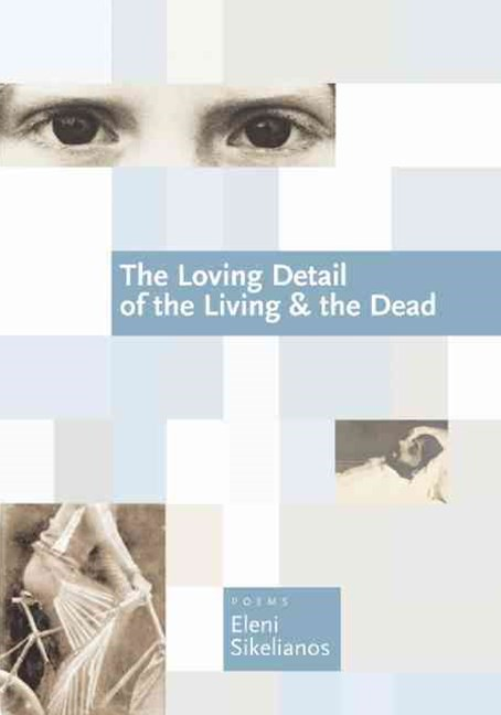 The Loving Detail of the Living and the Dead