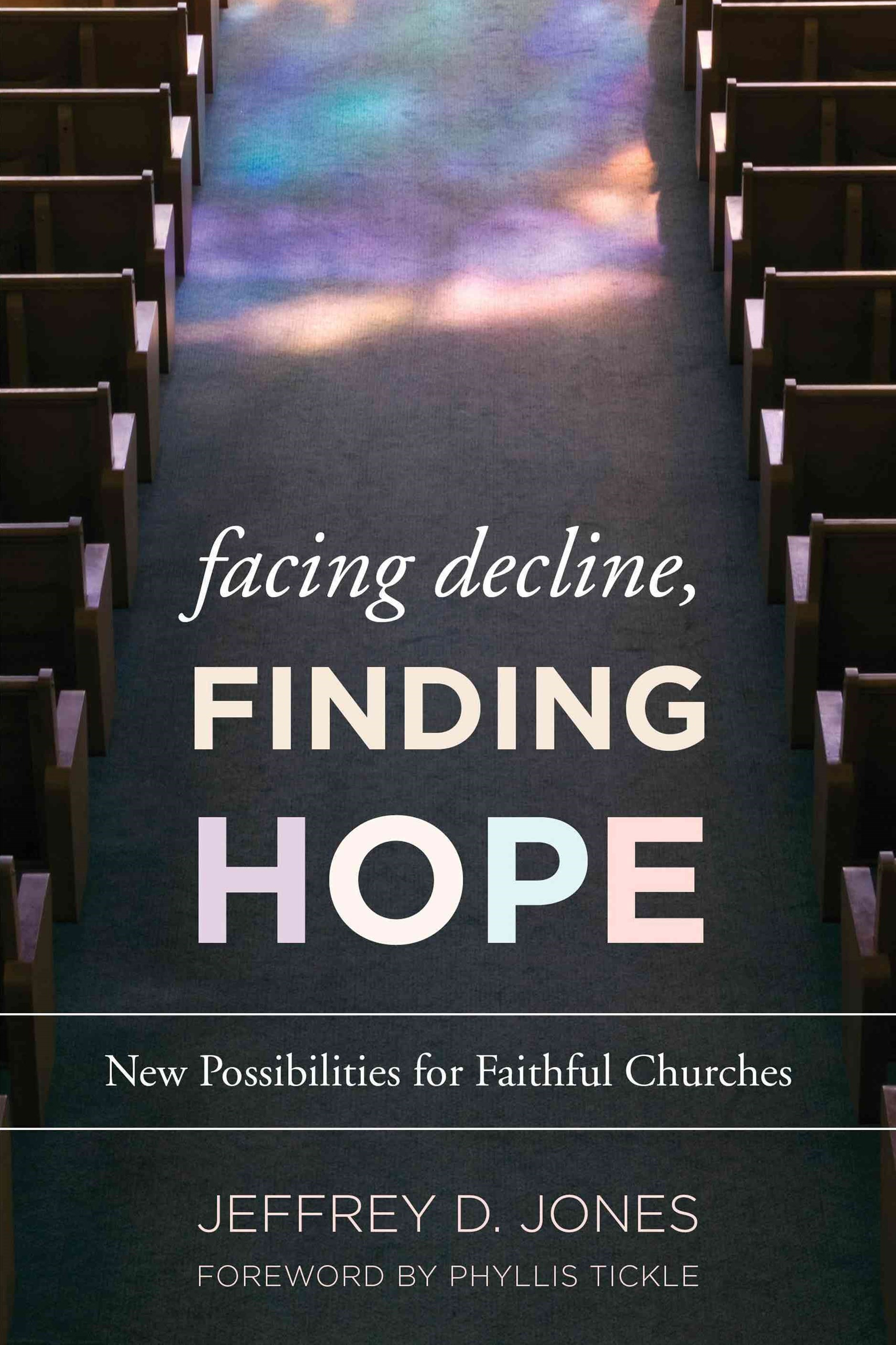 Facing Decline, Finding Hope