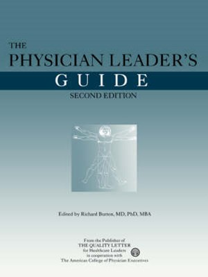 The Physician Leader's Guide
