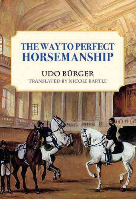 The Way to Perfect Horsemanship