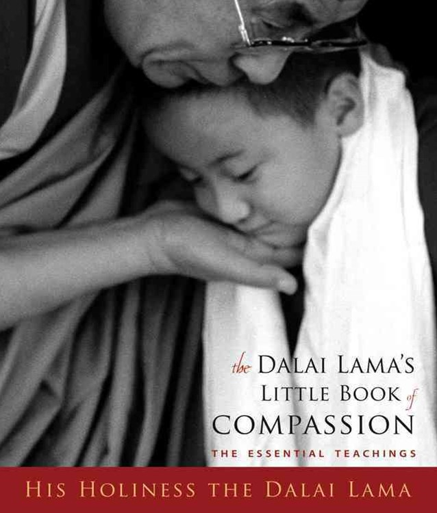 The Dalai Lama's Little Book of Compassion