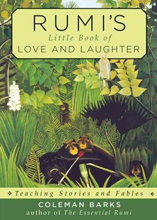 Rumi's Little Book of Love and Laughter by Coleman Barks (9781571747617) - PaperBack - Modern & Contemporary Fiction General Fiction