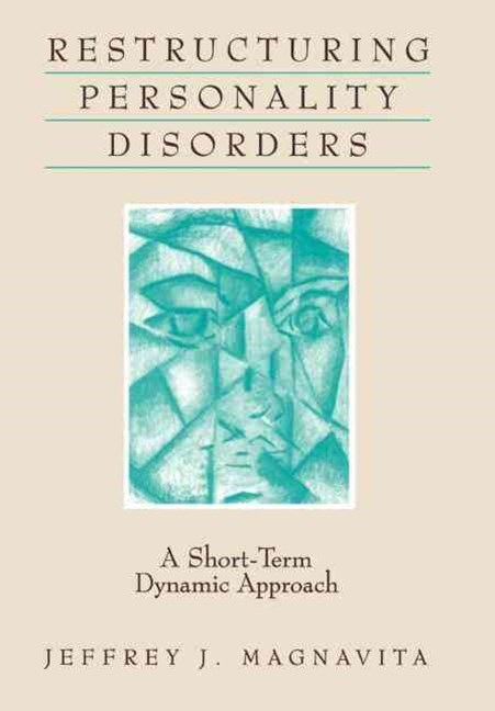 Restructuring Personality Disorders