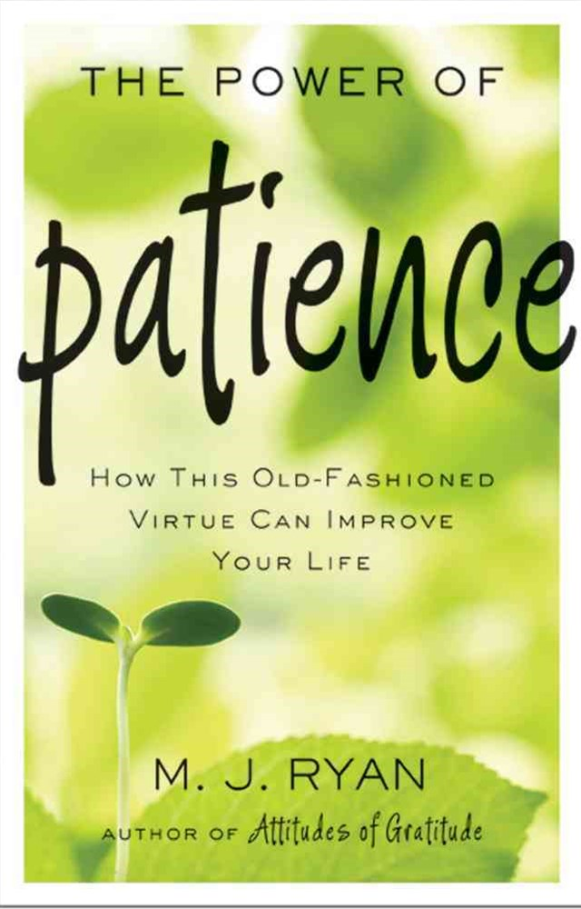 The Power of Patience