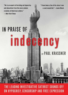 In Praise Of Indecency