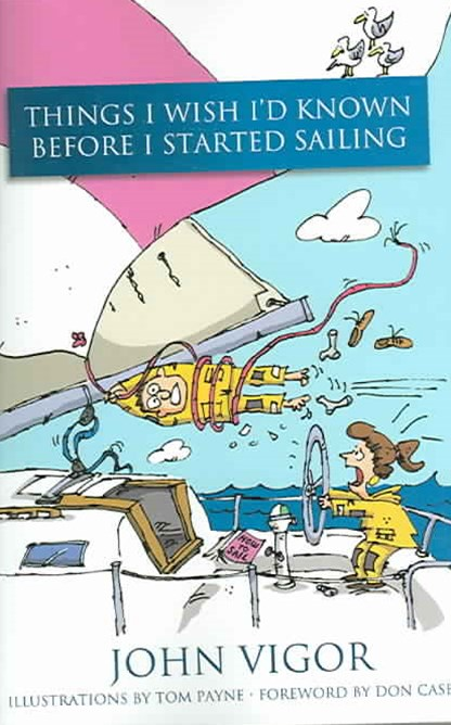 Things I Wish I Had Known Before I Started Sailing