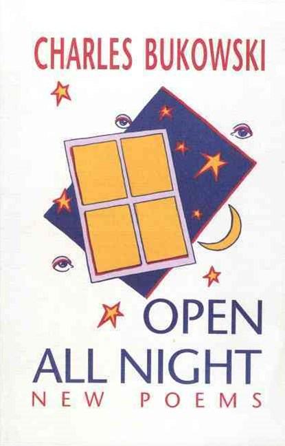 Open All Night: New Poems