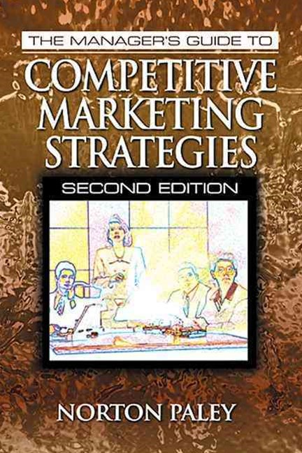Manager's Guide to Competitive Marketing Strategies