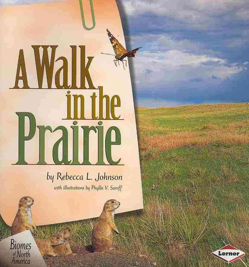 A Walk in the the Prairie